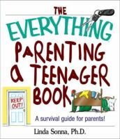 The Everything Parenting A Teenager Book