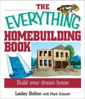 The Everything Homebuilding Book
