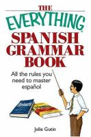 The Everything Spanish Grammar Book