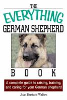 The Everything German Shepherd Book