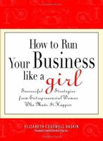 How to Run your Business Like A Girl