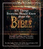 101 Things Everyone Should Know About the Bible