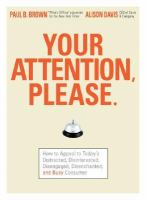 Your Attention, Please