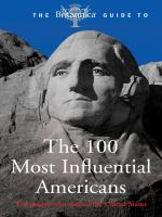 Britannica Guide to 100 Most Influential Americans