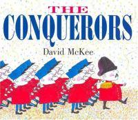 The Conquerors / David McKee