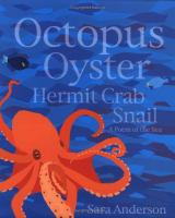 Octopus, Oyster, Hermit Crab, Snail