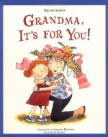 Grandma, It's for You!