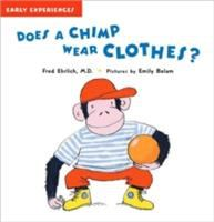 Does A Chimp Wear Clothes?
