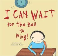 I Can Wait for the Bell to Ring!