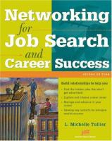 Networking for Job Search and Career Success