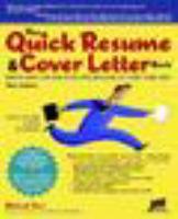 The Quick Résumé & Cover Letter Book