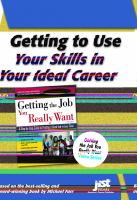 Getting to Use your Skills in your Ideal Career