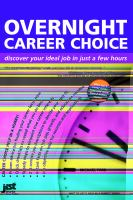Overnight Career Choice
