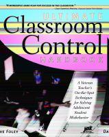 Ultimate Classroom Control Handbook