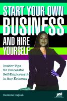 Start your Own Business and Hire Yourself