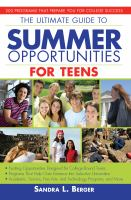 The Ultimate Guide to Summer Opportunities for Teens