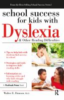 School Success for Kids With Dyslexia & Other Reading Difficulties