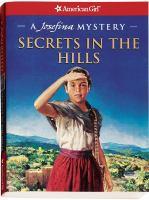 Secrets in the Hills : A Josefina Mystery