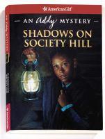 Shadows on Society Hill
