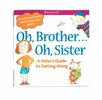 Oh, Brother-- Oh, Sister