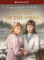 American Girl : Cry of the Loon : A Samantha Mystery