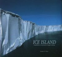 Ice Island: Expedition to Antarctica's Largest Iceberg