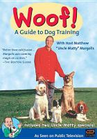 Woof! A Guide to Dog Training