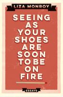 Seeing as your Shoes Are Soon to Be on Fire