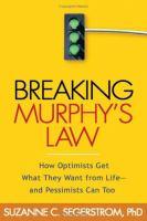 Breaking Murphy's Law