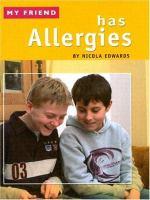 My Friend Has Allergies