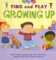 Sing and Play Growing up