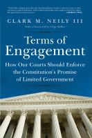 Terms of Engagement : How Our Courts Should Enforce the Constitution's Promise of Limited Government