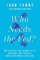 Who Needs the Fed?