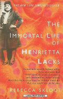 The Immortal Life Of Henrietta Lacks (Large Print)