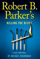 Robert's B. Parker's Killing the Blues
