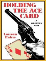 Holding the Ace Card