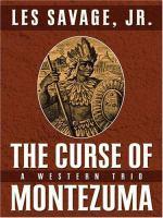 The Curse of Montezuma