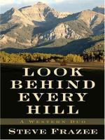 Look Behind Every Hill