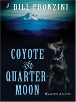 Coyote and Quarter-moon