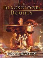 The Blackgloom Bounty