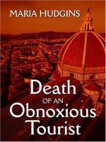 Death of An Obnoxious Tourist