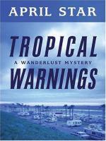 Tropical Warnings