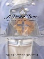 A Dead Bore