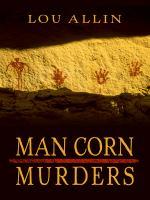 Man Corn Murders