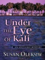 Under the Eye of Kali