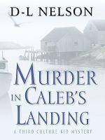 Murder in Caleb's Landing