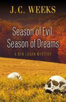 Season of Evil, Season of Dreams