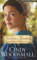 A Season for Tending