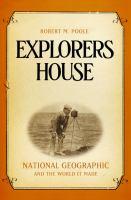 Explorers House