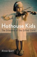 Hothouse Kids